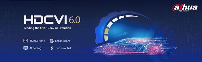 HDCVI 6.0 – Dahua Technology präsentiert nächsten Innovationssprung
