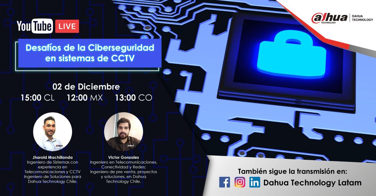 Desafíos de la ciberseguridad en sistemas de CCTV