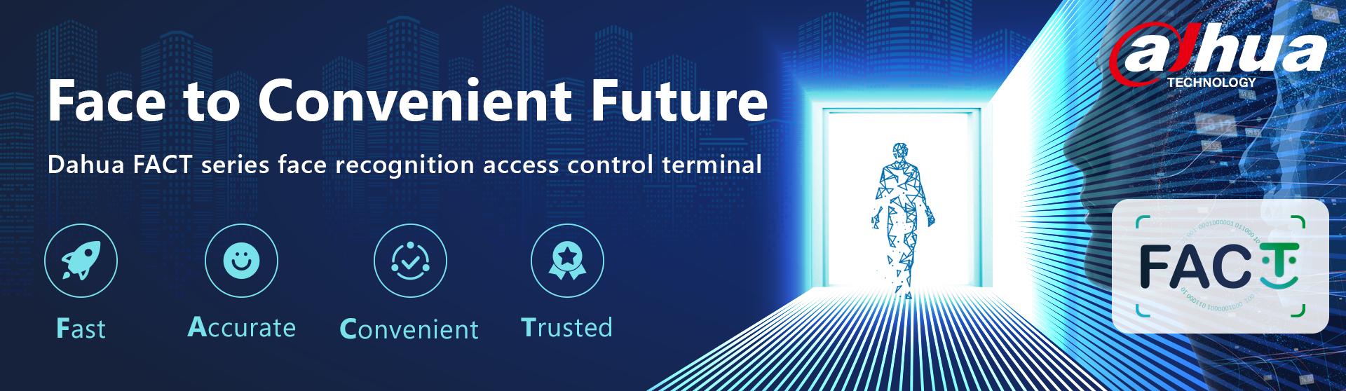 FACT, la nueva terminal de control de acceso.