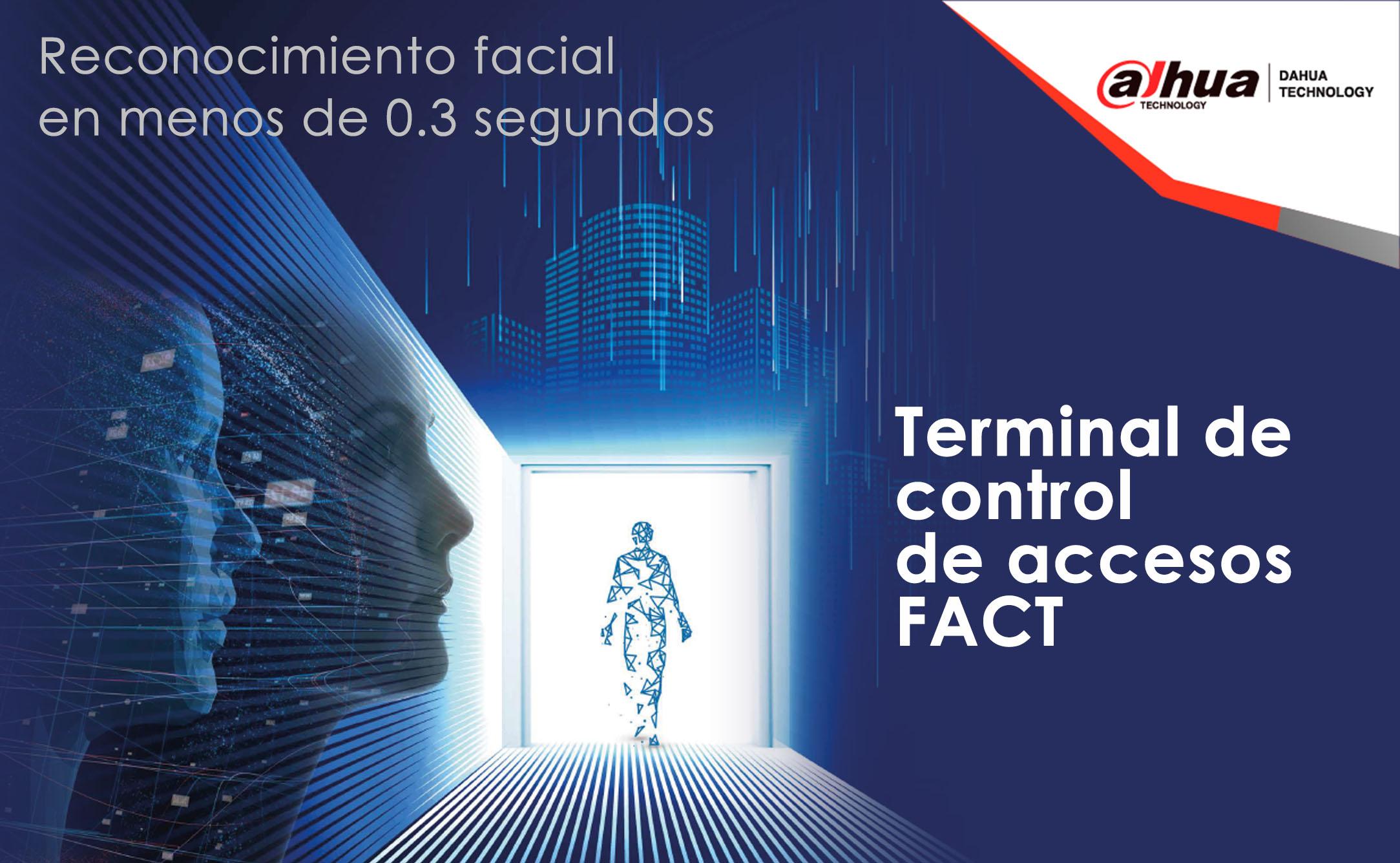 FACT: Control de accesos de cara a un futuro conveniente