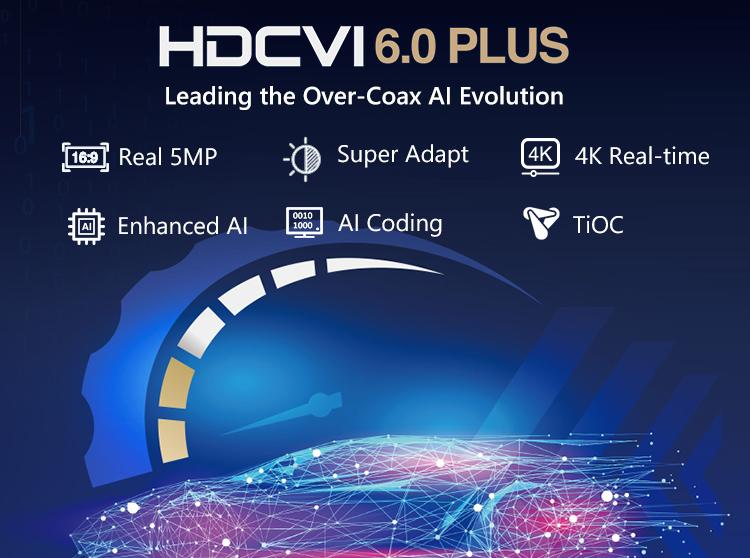 HDCVI 6.0 Plus
