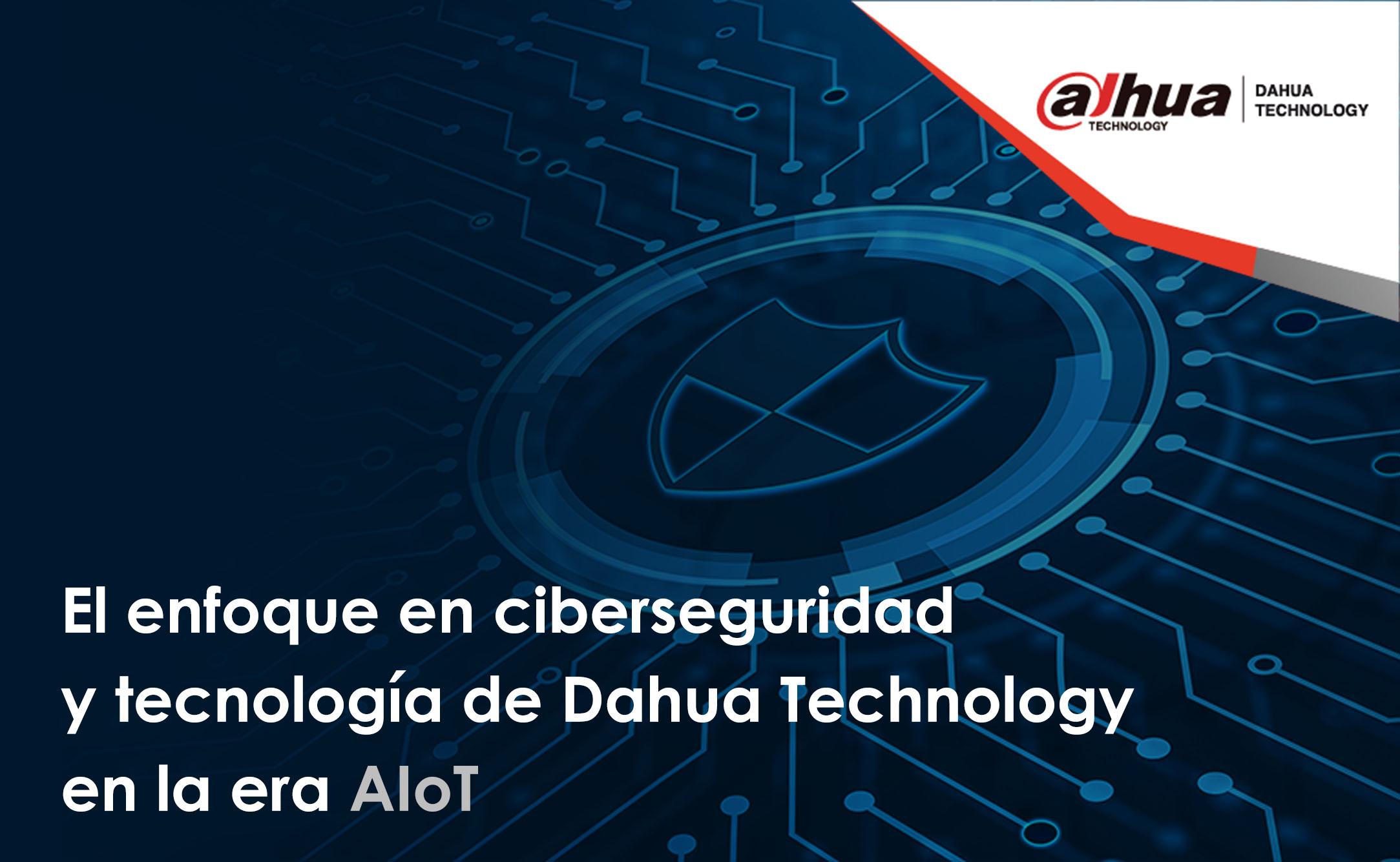 Ciberseguridad en Dahua Technology