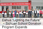 "Dahua ""Lighting the Future"" − Sichuan School Donation Program Expands"