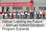 "Dahua ""Lighting the Future"" − Sichuan School Donation Program Expands"