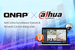 Dahua Technology Integrates QNAP NAS System to Extend Video Surveillance Feasibility