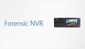 Forensic NVR