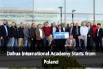 Dahua International Academy Starts from Poland
