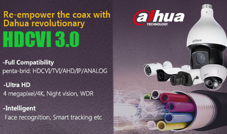 DAHUA TECHNOLOGY LAUNCHES HDCVI3.0,<br><i> Now With Greater Compatibility and Intelligent Features</i>