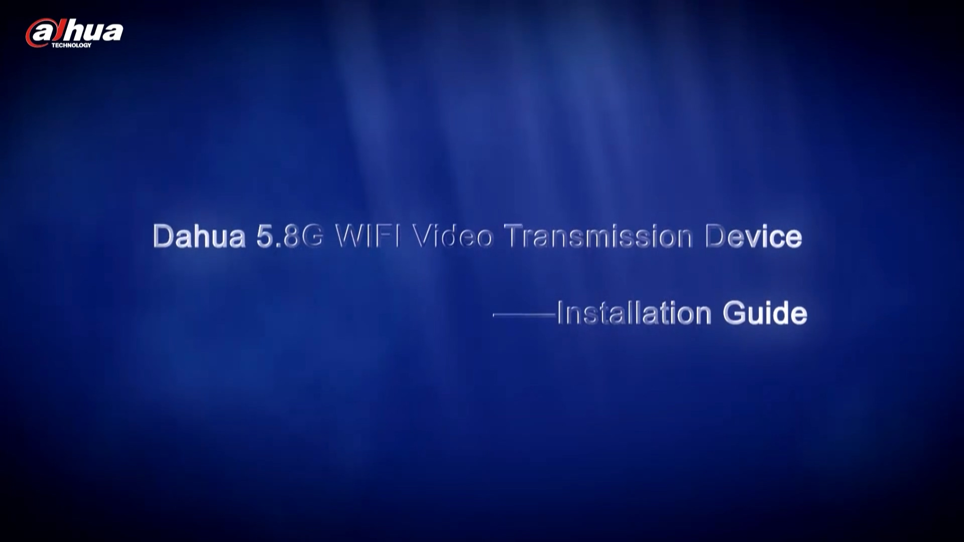 Dahua Transmission Device Installation Guide