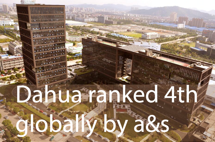 Dahua ranked 4th globally by a&s