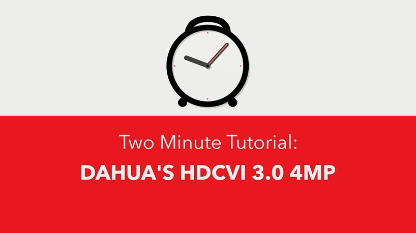 Dahua's HDCVI 3.0 4MP