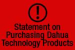 Statement on Purchasing Dahua Technology Products